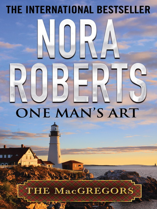 One Man's Art (eBook): MacGregor Series, Book 4
