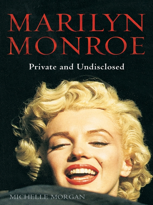 Marilyn Monroe: Private and Undisclosed (eBook)