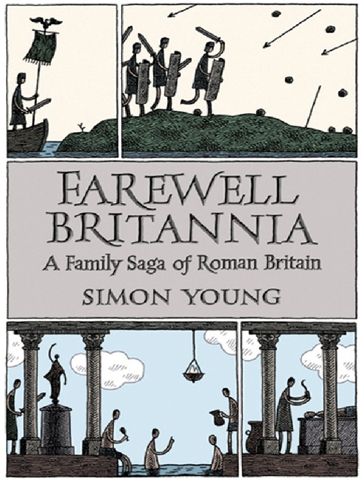 Farewell Britannia (eBook): A Family Saga Of Roman Britain