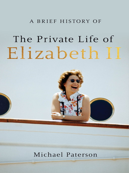 A Brief History of the Private Life of Elizabeth II (eBook)