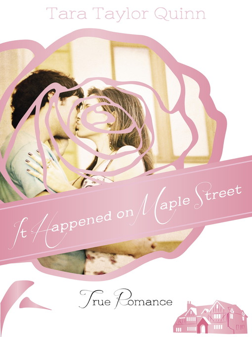 It Happened on Maple Street - True Romance (eBook)