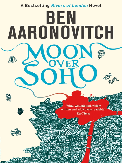 Moon Over Soho: Rivers of London Series, Book 2 - Rivers of London (eBook)