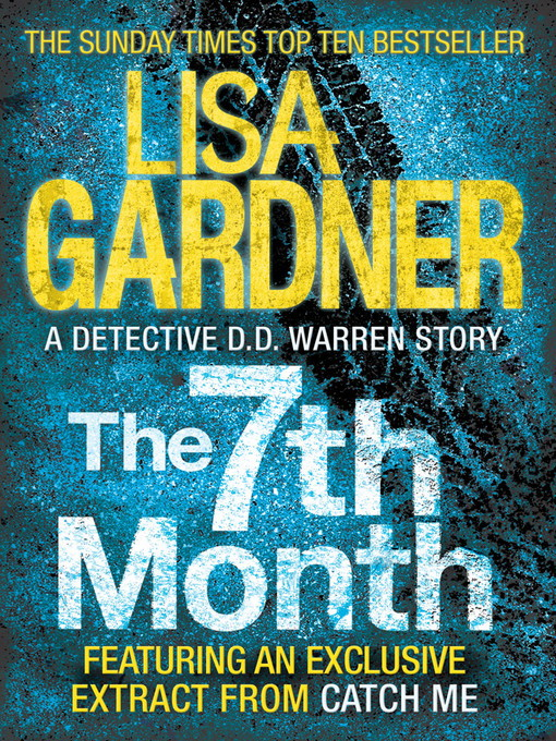 The 7th Month (eBook): A Detective D. D. Warren Story
