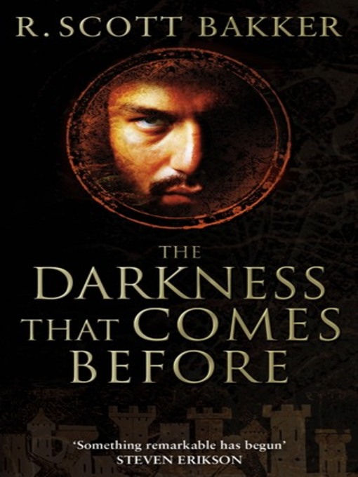 The Darkness That Comes Before: Prince of Nothing Series, Book 1 - Prince of Nothing (eBook)