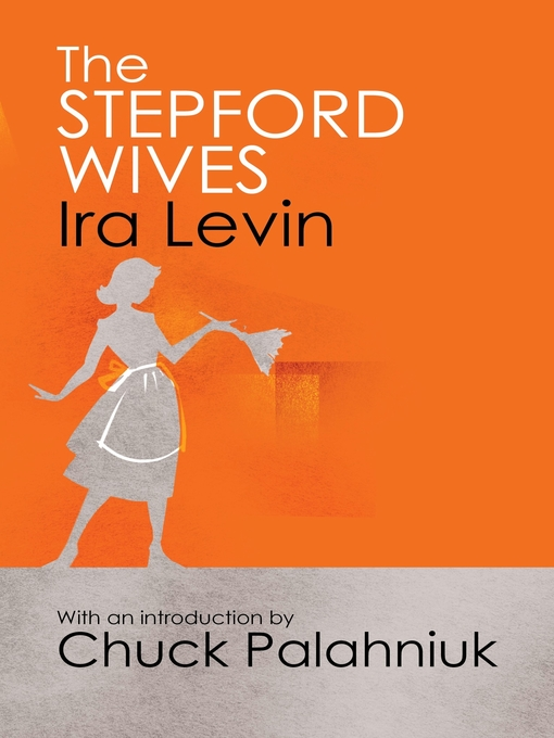 The Stepford Wives: Introduction by Chuck Palanhiuk (eBook)