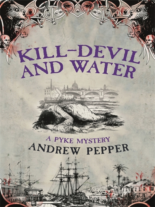Kill-Devil And Water: Pyke Mystery Series, Book 3 - Pyke Mystery (eBook)