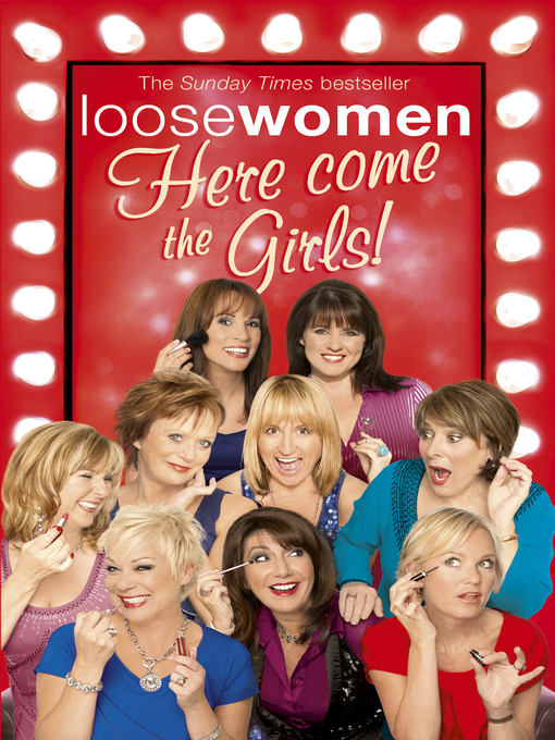 Loose Women (eBook): Here Come the Girls