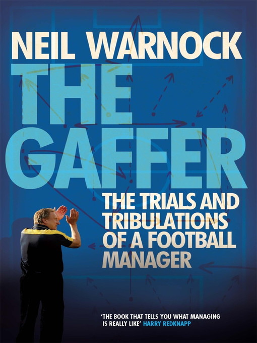 The Gaffer (eBook): The Trials and Tribulations of a Football Manager