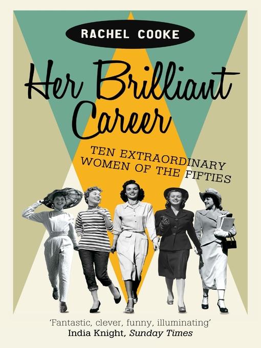 Her Brilliant Career (eBook): Ten Extraordinary Women of the Fifties