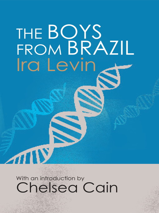The Boys From Brazil: Introduction by Chelsea Cain (eBook)