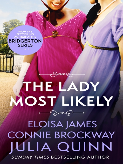 The Lady Most Likely (eBook): A Novel in Three Parts