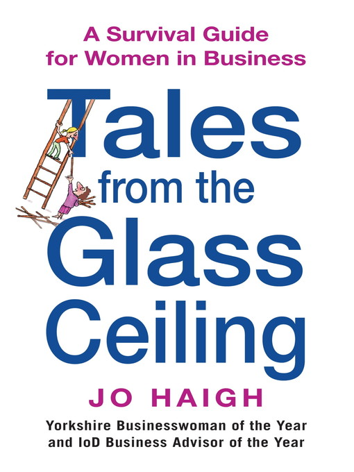 Tales From the Glass Ceiling: A Survival Guide for Women in Business (eBook)