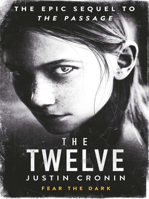 The Twelve (eBook): The Passage Trilogy, Book 2
