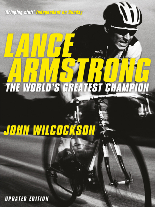 Lance Armstrong (eBook): The World's Greatest Champion