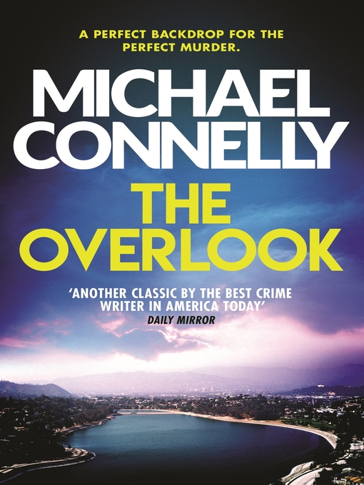 The Overlook: Harry Bosch Series, Book 13 - Harry Bosch (eBook)