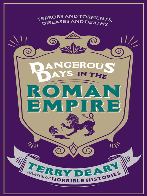 Dangerous Days in the Roman Empire (eBook): Terrors and Torments, Diseases and Deaths