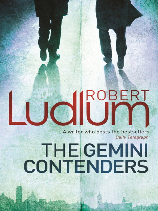 Robert Ludlum - The Gemini Contenders