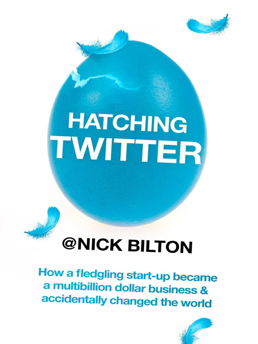 Hatching Twitter (eBook)