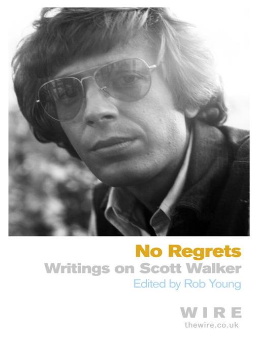 Scott Walker (eBook): Collected Pieces
