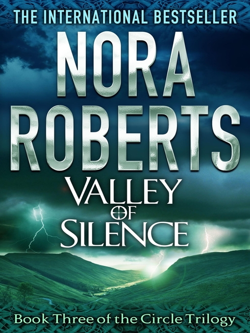 Valley of Silence: The Circle Trilogy, Book 3 - The Circle Trilogy (eBook)