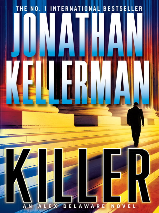 Killer (eBook): Alex Delaware Series, Book 29