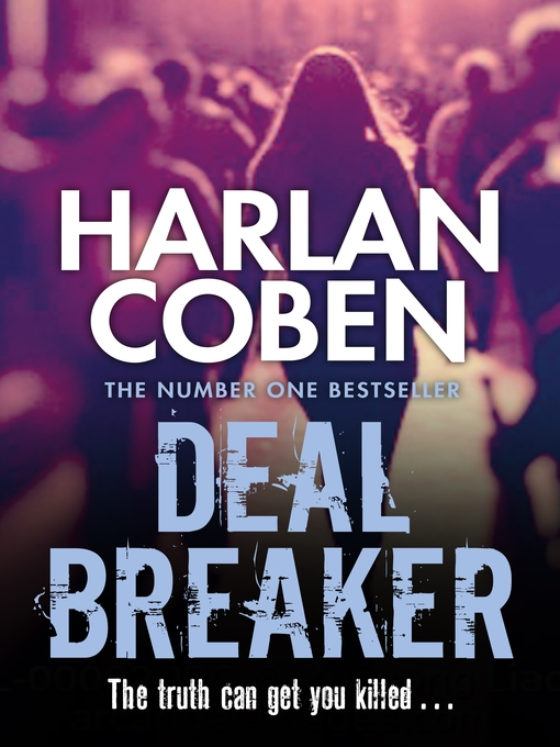 Deal Breaker (eBook): Myron Bolitar Series, Book 1