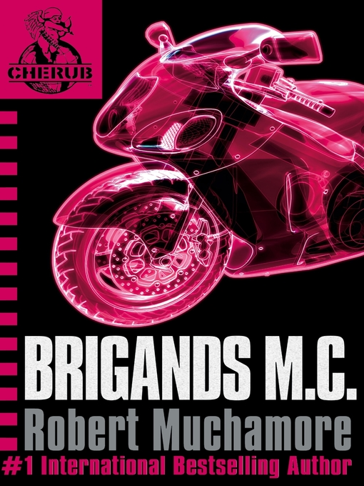 Brigands M.C. (eBook): CHERUB Series, Book 11