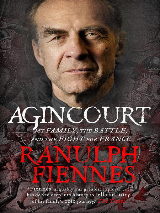 Agincourt (eBook): My Family, the Battle and the Fight for France