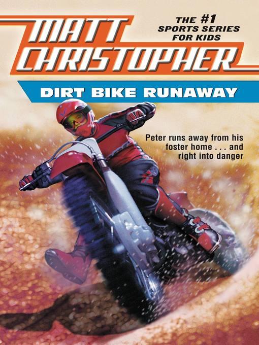 Dirt Bike Runaway (eBook)