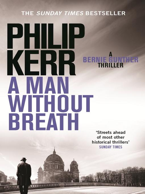 A Man Without Breath: Bernie Gunther Series, Book 9 - Bernie Gunther (eBook)