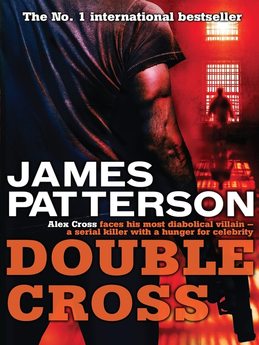 Double Cross (eBook): Alex Cross Series, Book 13