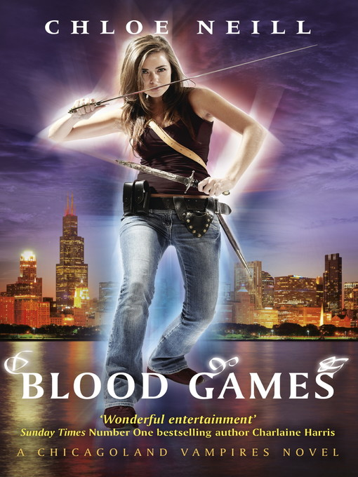 Blood Games: Chicagoland Vampires Series, Book 10 - Chicagoland Vampires (eBook)