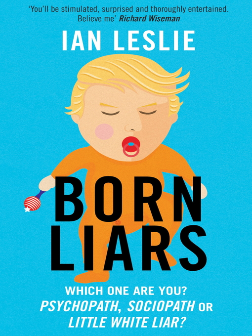 Born Liars: Why We Can't Live Without Deceit (eBook)
