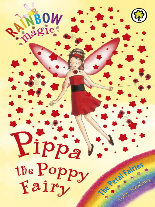 Pippa the Poppy Fairy (eBook): Rainbow Magic: The Flower / Petal Fairies Series, Book 2