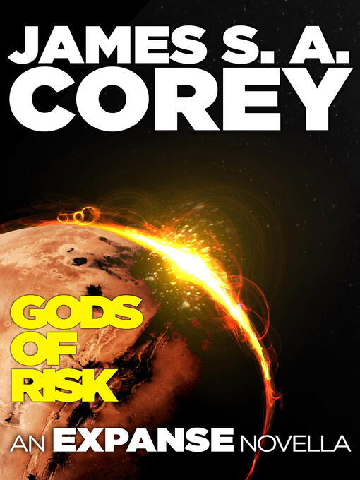 Gods of Risk (eBook): An Expanse Novella