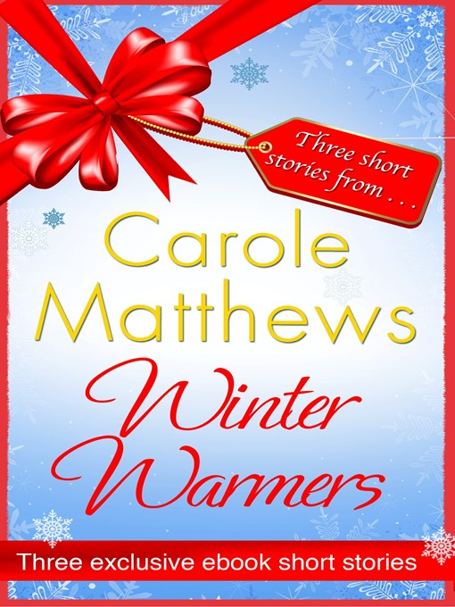 Winter Warmers (eBook): An ebook exclusive from Carole Matthews