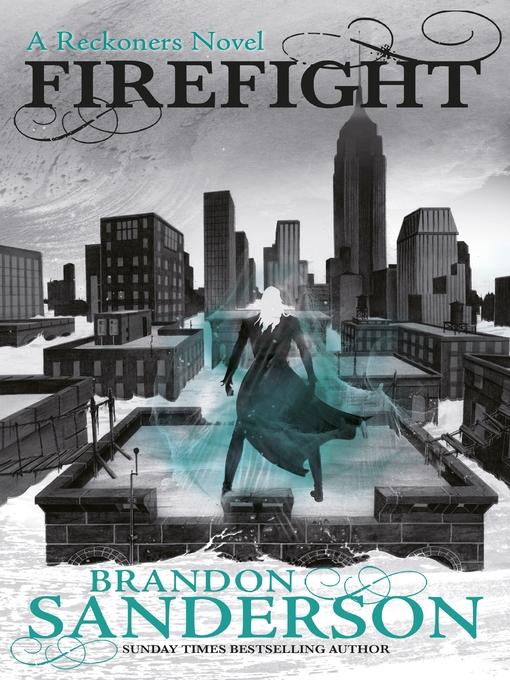 Firefight (eBook): A Reckoners Novel