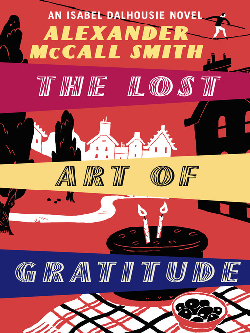 the lost art of gratitude or Buy the lost art of gratitude unabridged edition by alexander mccall smith, lesley mackie (isbn: 9781445014364) from amazon's book store everyday low prices and free delivery on eligible orders.