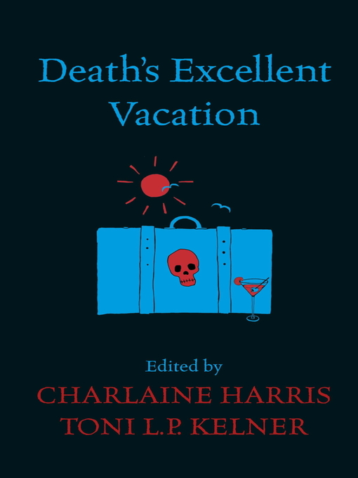 Death's Excellent Vacation (eBook)