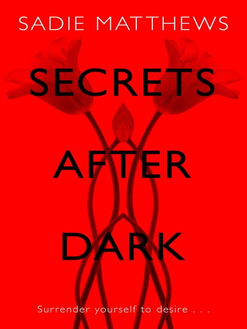 Secrets After Dark: After Dark Series, Book 2 - After Dark (eBook)