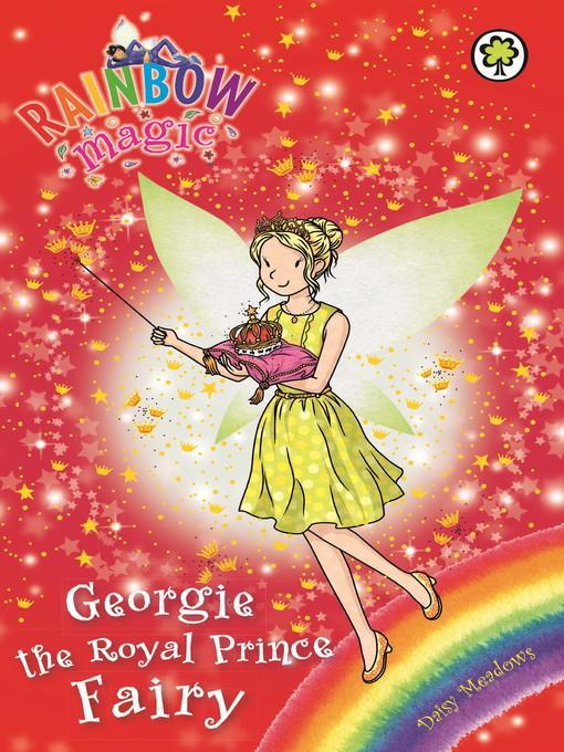 Georgie the Royal Prince Fairy - Rainbow Magic (eBook)