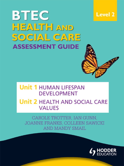 BTEC First Health and Social Care Level 2 Assessment Guide (eBook): Unit 1 Human Lifespan Development  & Unit 2 Health and Social Care Values