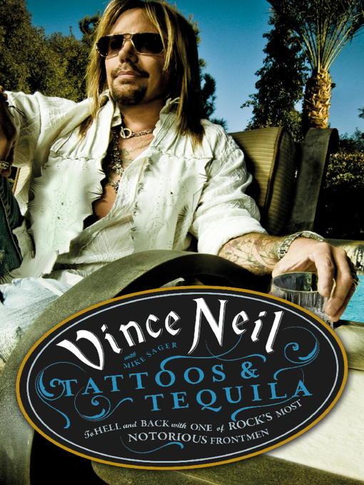 Tattoos & Tequila (eBook): To Hell and Back With One of Rock's Most Notorious Frontmen