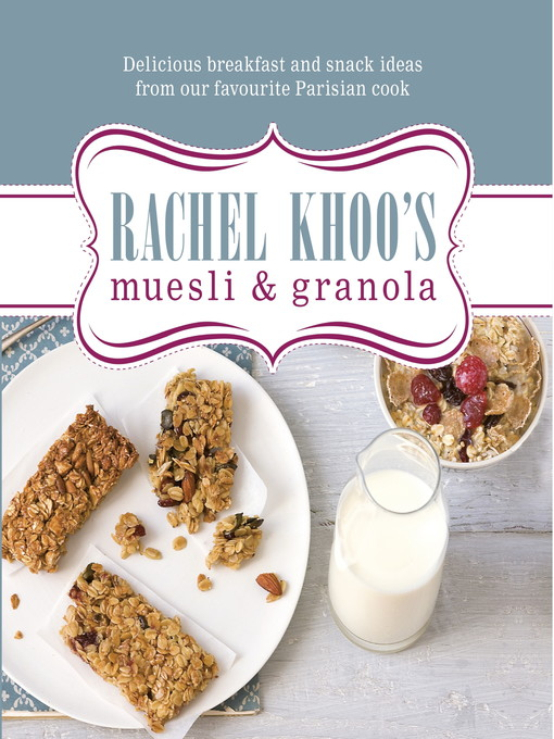Rachel Khoo's Muesli and Granola (eBook)