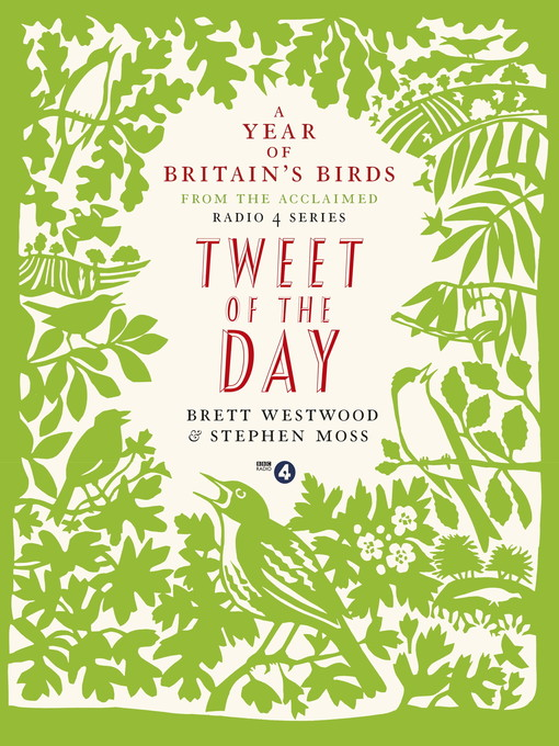 Tweet of the Day (eBook): A Year of Britain's Birds from the Acclaimed Radio 4 Series