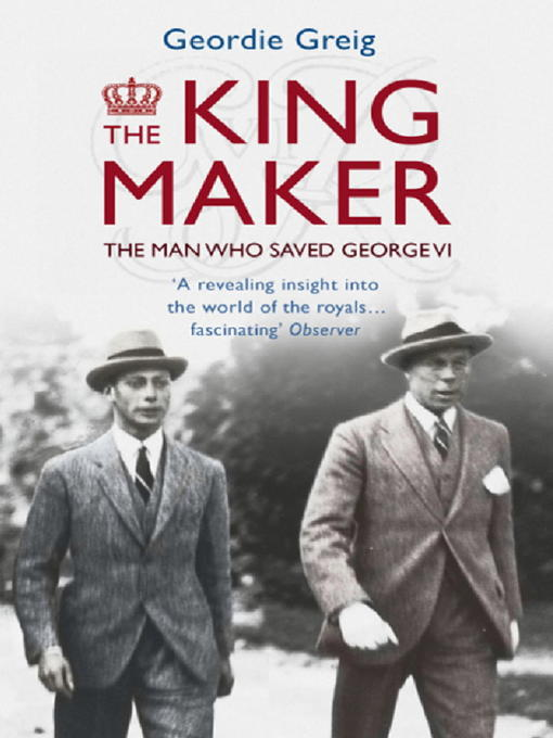 The King Maker (eBook): The Man Who Saved George VI