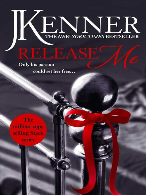 Release Me (eBook): Stark Trilogy, Book 1
