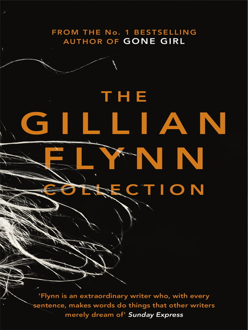 The Gillian Flynn Collection (eBook): Sharp Objects, Dark Places, Gone Girl