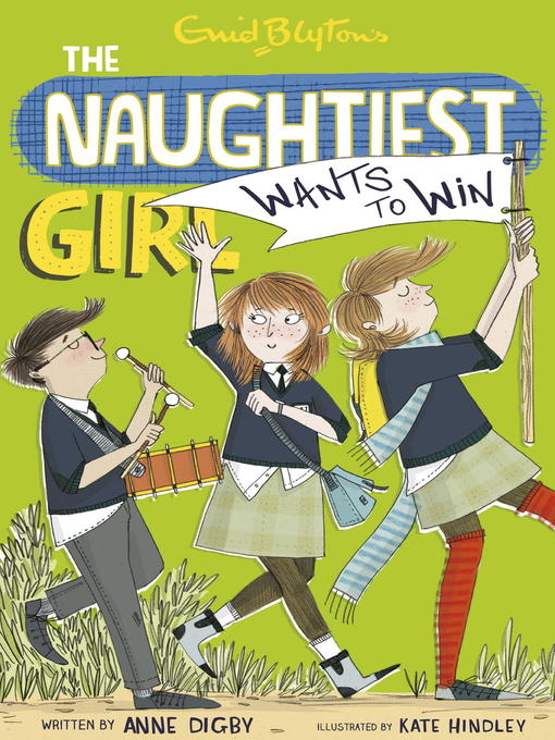 Naughtiest Girl Wants to Win: Naughtiest Girl Series, Book 9 - Naughtiest Girl (eBook)