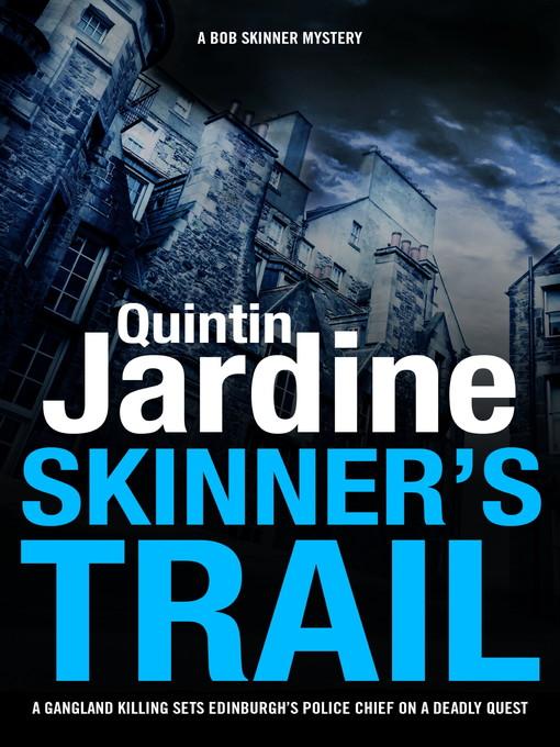 Skinner's Trail (eBook): Skinner Series, Book 3